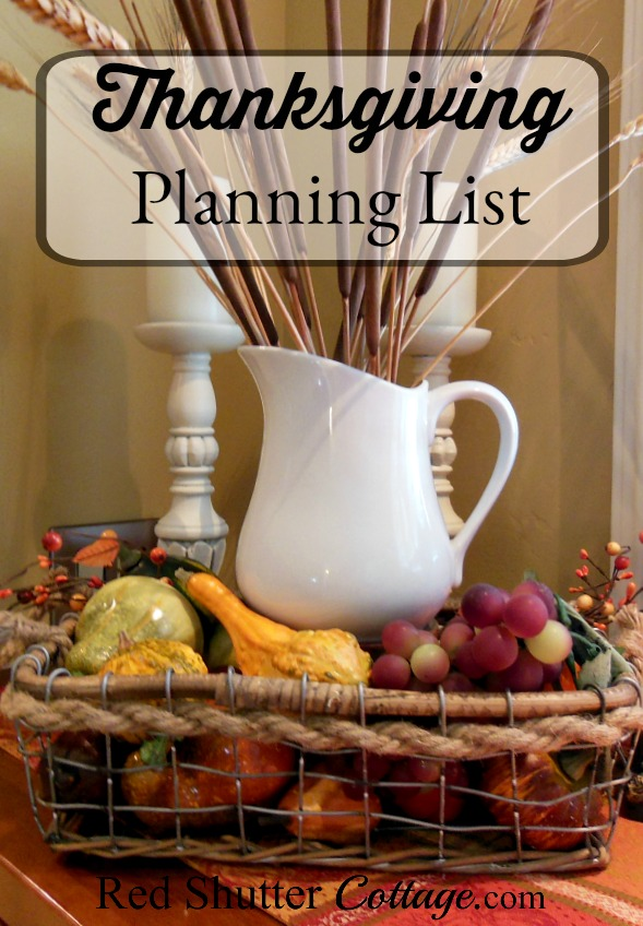 A list to help with Thanksgiving planning. www.redshuttercottage.com