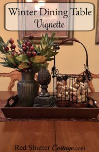 Here are some ideas for creating a winter dining table vignette. www.redshuttercottage.com