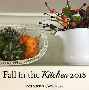 Fall in the Kitchen 2018 is a tour through our kitchen showing some touches of fall. www.redshuttercottage.com