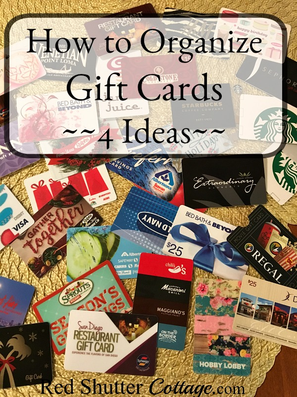 Here are a variety of ideas to help with organizing gift cards: How to Organize Gift Cards - 4 Ideas at www.redshuttercottage.com