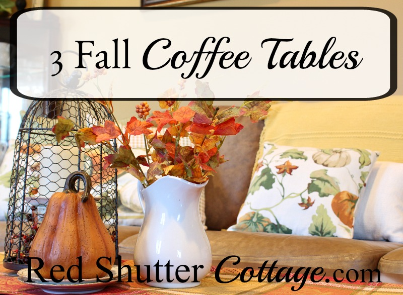 3 different fall coffee tables, incorporating fall leaves, fall fruit, fall pillows and fall runners. These are all part of A Fall Coffee Table - 3 Ways. www.redshuttercottage.com
